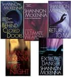 Shannon McKenna Bundle: Ultimate Weapon, Extreme Danger, Behind Closed Doors, Hot Night, & Return to Me ebook by Shannon McKenna