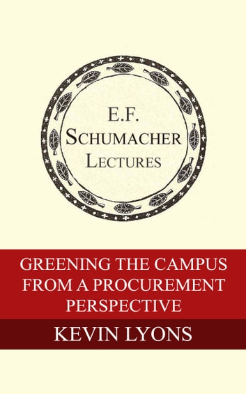 Greening the Campus from a Procurement Perspective ebook by Kevin Lyons,Hildegarde Hannum