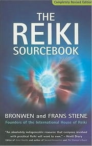 Reiki Sourcebook (Revised Ed.) ebook by Stiene