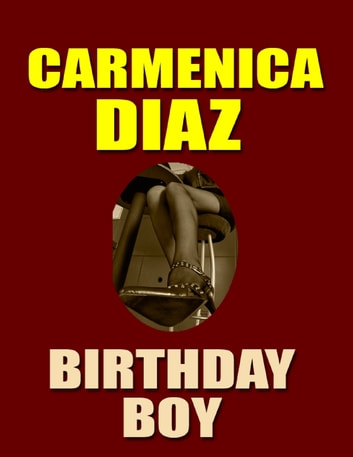 Birthday Boy ebook by Carmenica Diaz