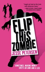 Flip this Zombie ebook by Jesse Petersen