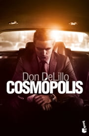 Cosmópolis ebook by Don DeLillo