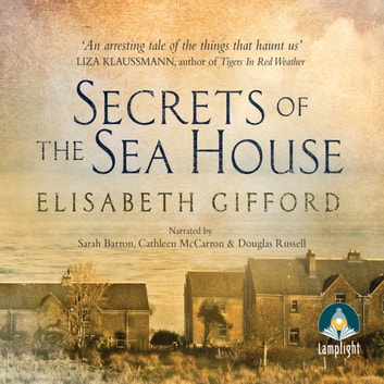 Secrets of the Sea House audiobook by Elisabeth Gifford