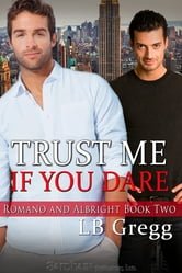 Trust Me If You Dare ebook by LB Gregg