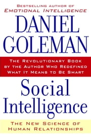Social Intelligence - The New Science of Human Relationships ekitaplar by Daniel Goleman