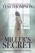 Miller's Secret ebook by Tess Thompson