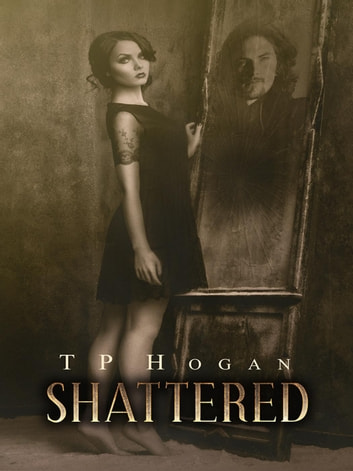 Shattered ebook by TP Hogan