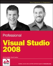 Professional Visual Studio 2008 ebook by Nick Randolph,David Gardner