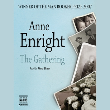 The Gathering audiobook by Anne Enright