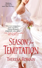 Season for Temptation ebook by Theresa Romain