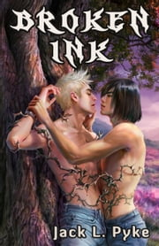 Broken Ink ebook by Jack L. Pyke