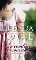 La comtesse amoureuse - T3 - Les Secrets de Greystone Manor ebook by Brenda Joyce