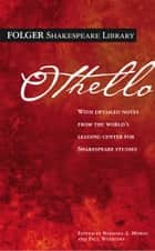 Othello ebook by William Shakespeare,Dr. Barbara A. Mowat,Paul Werstine, Ph.D.