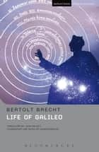 Life Of Galileo ebook by Bertolt Brecht, Hugh Rorrison, John Willett,...