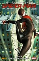 Miles Morales: Spider-Man Collection 1 (Marvel Collection) ebook by Brian Michael Bendis, Sara Pichelli, Pier Paolo Ronchetti