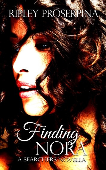 Finding Nora ebook by Ripley Proserpina