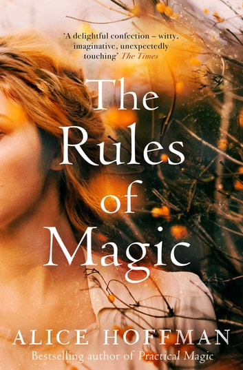 The Rules of Magic ebook by Alice Hoffman