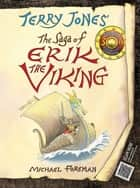 The Saga of Erik the Viking ebook by Terry Jones