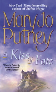 A Kiss of Fate ebook by Mary Jo Putney