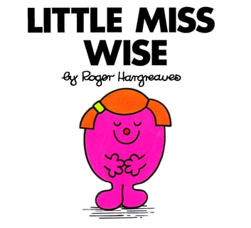 Little Miss Wise ebook by Roger Hargreaves