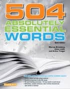 504 Absolutely Essential Words, 6th edition ebook by Murray Bromberg, Julius Lieb, Arthur Traiger