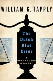 The Dutch Blue Error ekitaplar by William G. Tapply