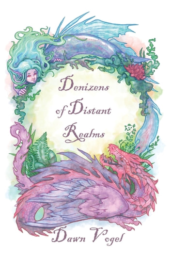 Denizens of Distant Realms ebook by Dawn Vogel
