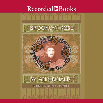 Brooklyn Rose audiobook by Ann Rinaldi