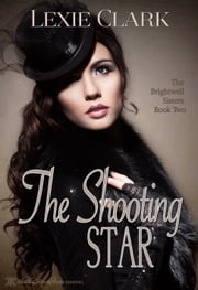 The Shooting Star ebook by Lexie Clark