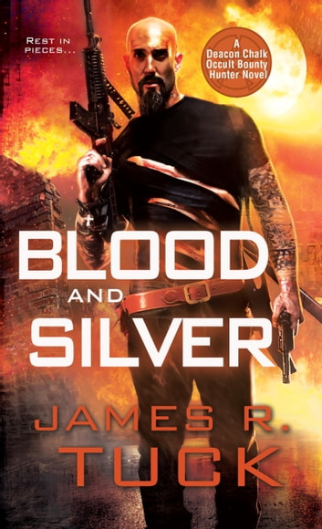 Blood and Silver ebook by James R. Tuck