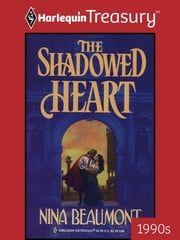 The Shadowed Heart ebook by Nina Beaumont
