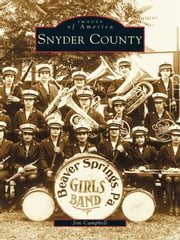 Snyder County ebook by Jim Campbell