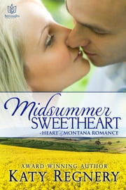 Midsummer Sweetheart ebook by Katy Regnery