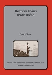 Roman Coins from India ebook by Paula J Turner