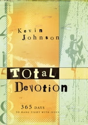 Total Devotion ebook by Kevin Johnson