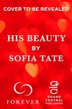 His Beauty ebook by Sofia Tate