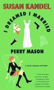 I Dreamed I Married Perry Mason ebook by Susan Kandel