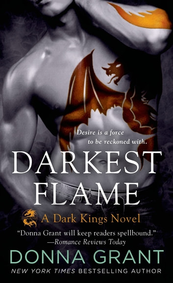 Darkest Flame - A Dark Kings Novel ebook by Donna Grant