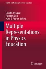 Multiple Representations in Physics Education ebook by David F. Treagust, Reinders Duit, Hans E. Fischer