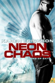 Neon Chaos ebook by Karen Erickson