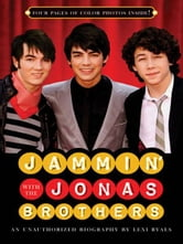 Jammin' with the Jonas Brothers - An Unauthorized Biography ebook by Lexi Ryals