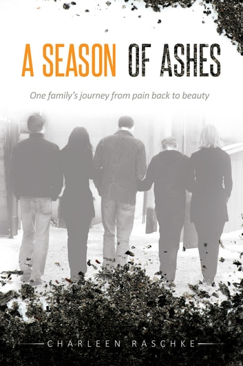 A Season Of Ashes Ebook By Charleen Raschke 9780994991027