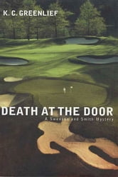 Death at the Door ebook by K. C. Greenlief