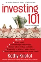 Investing 101 ebook by Kathy Kristof