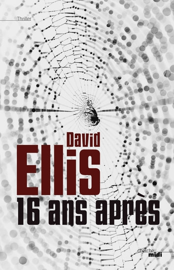 16 ans après ebook by David ELLIS