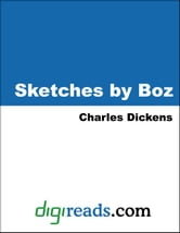 Sketches by Boz ebook by Dickens, Charles