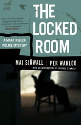 The Locked Room - A Martin Beck Police Mystery (8) ebook by Maj Sjowall,Per Wahloo