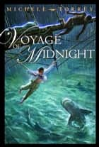 Voyage of Midnight ebook by Michele Torrey