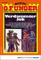 G. F. Unger 1990 - Western - Verdammter Job ebook by G. F. Unger