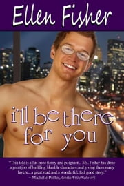 I'll Be There for You ebook by Ellen Fisher